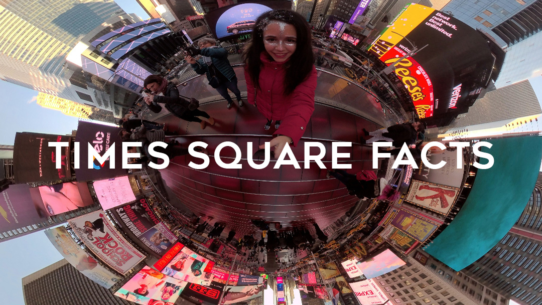 Fun Facts You Didn't Know About Times Square NYC