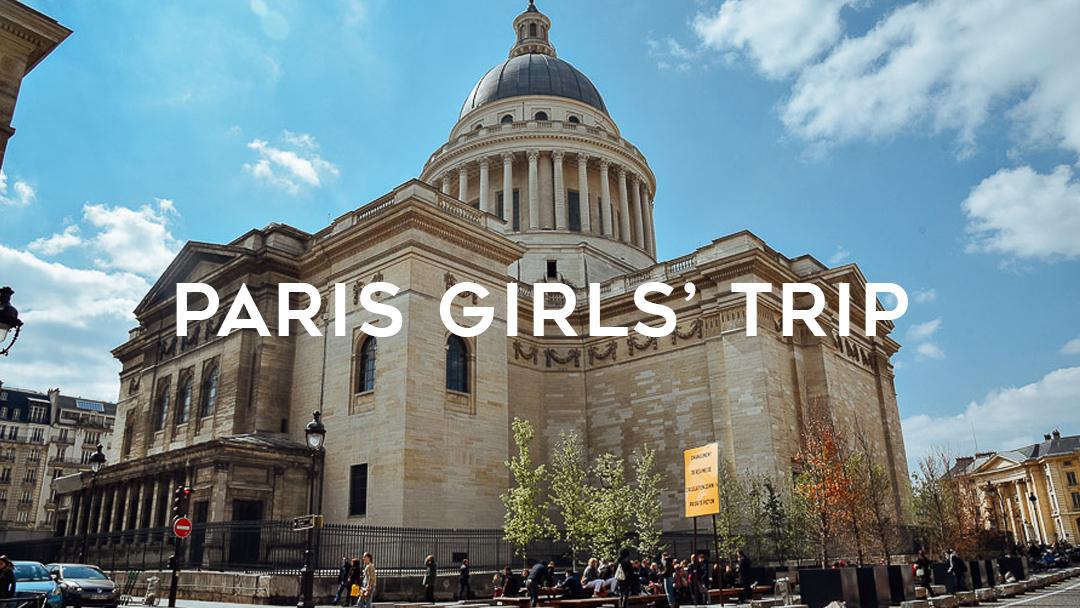 paris girls trip