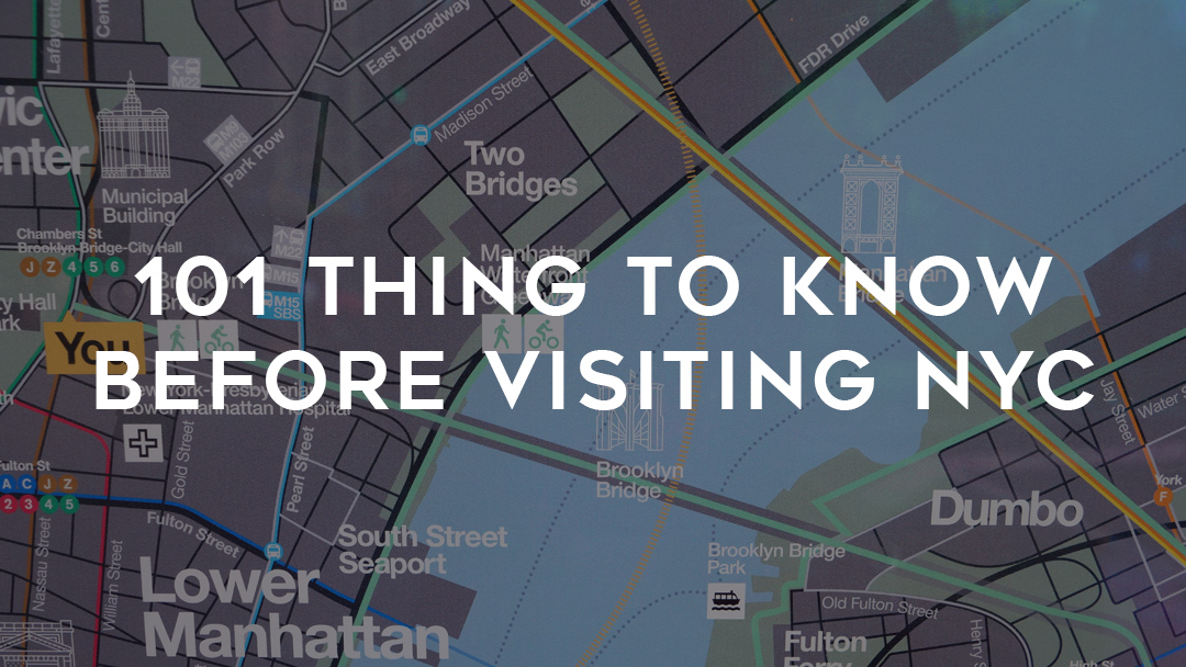 101 things to know before visiting NYC