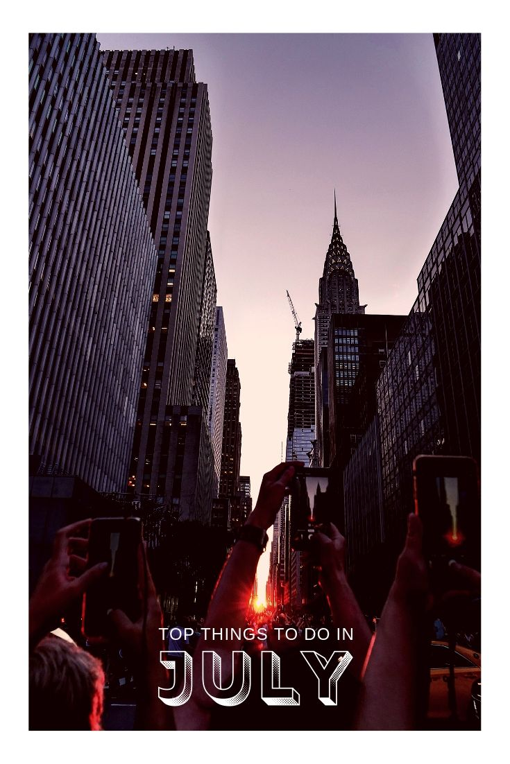 Top things to do in July NYC Guide Manhattanhenge sunset New York