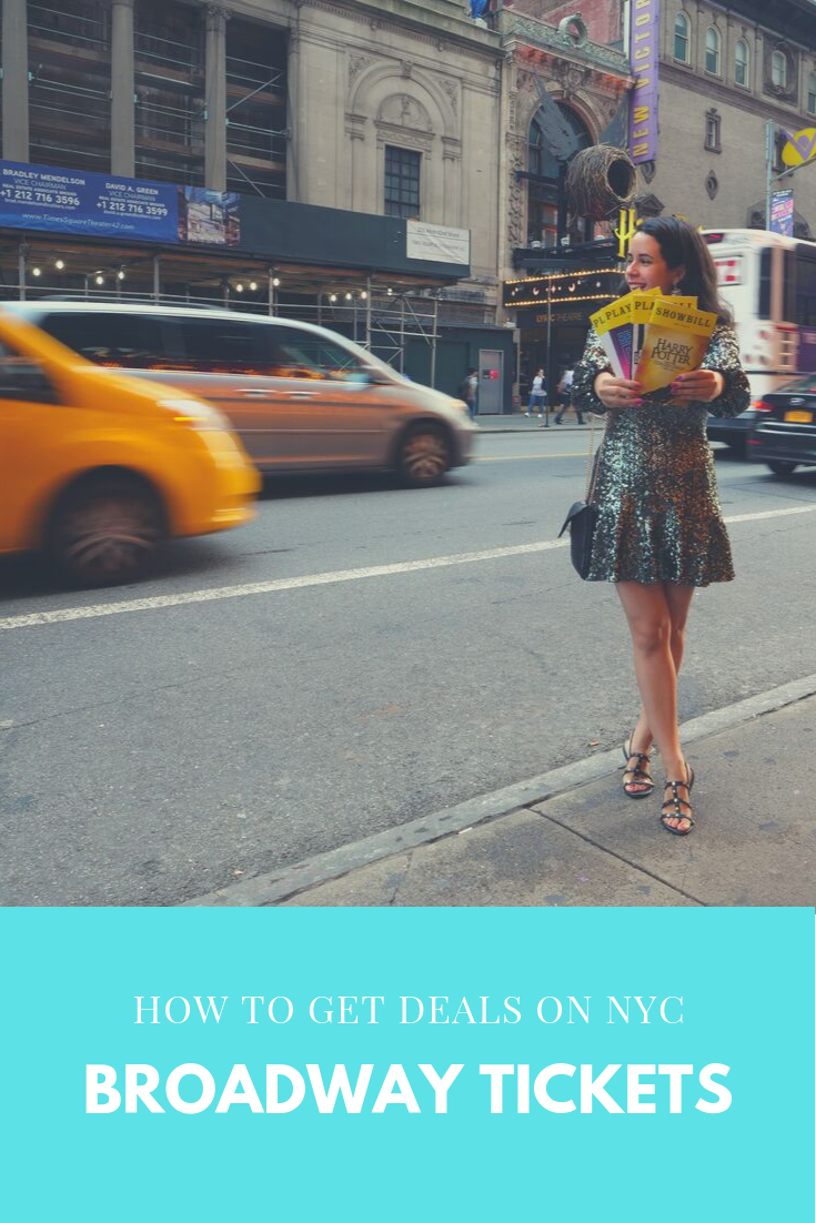 Broadway how to get affordable deals and tickets with Playbills and taxis