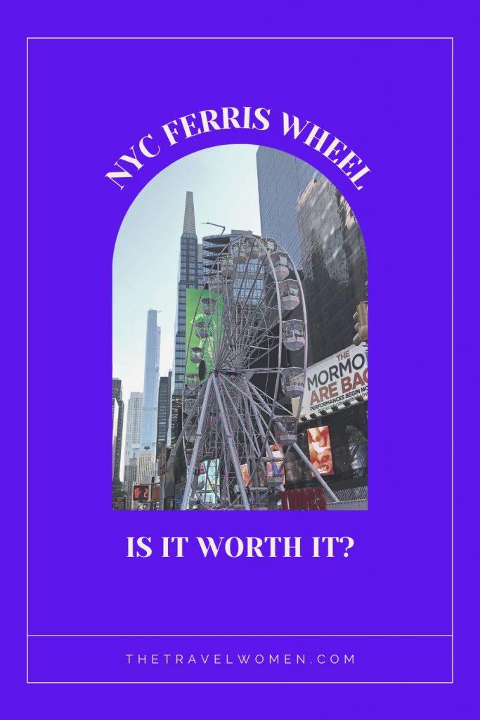 NYC Ferris Wheel is it worth it text on purple background